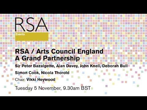 RSA Replay: RSA & Arts Council England Event - A Grand Partnership