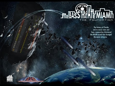 "MIAMI BASS MOVIE ""The Bass That Ate Miami"" Full Movie"