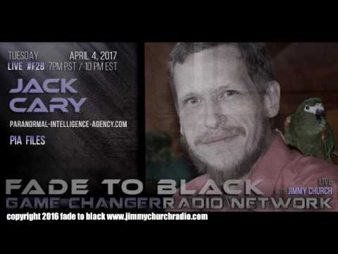 Ep. 636 FADE to BLACK Jimmy Church w/ Jack Cary : Paranormal Investigation Agency : LIVE