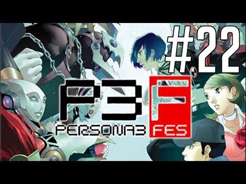Shin Megami Tensei: Persona 3 FES | Part 22