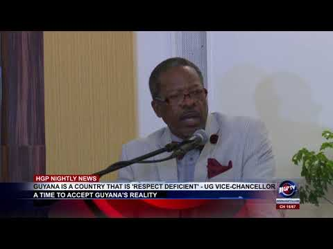 GUYANA IS A COUNTRY THAT IS 'RESPECT DEFICIENT'   UG VICE CHANCELLOR