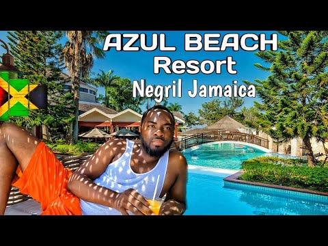 Azul Beach Resort | 7 Mile Beach Tour | Negril Jamaica | Dream Wekend.