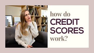 Everything you NEED to know about Credit Scores!