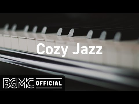 Cozy Jazz: Relaxing Jazz Music & Coffee Shop Ambience for Studying, Relaxation, and Sleep