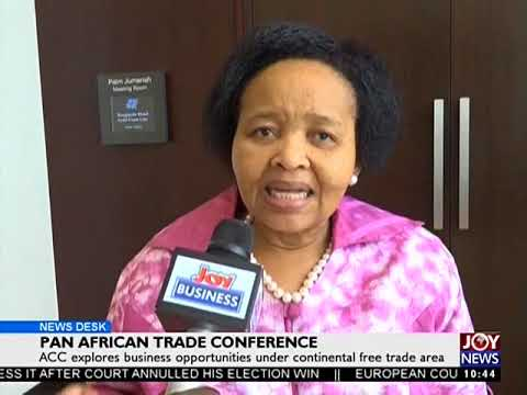 Pan African Trade Conference - Business Desk on Joy News (13-9-17)