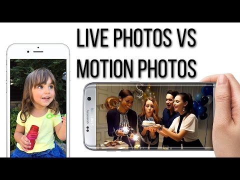 iPhone 6s Live Photos vs Galaxy S7 Motion Photos
