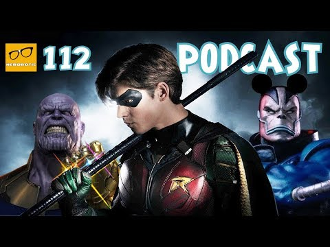 Titans' Robin Revealed | Fox and Disney Deal | Infinity War Reaction | Comic TV Wishlist