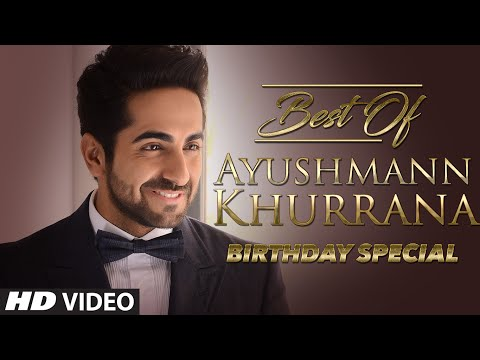 Best Of Ayushmann Khurrana  Video Jukebox  Birthday Special  Hindi Songs  T-series