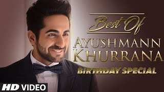 Best Of AYUSHMANN KHURRANA | Video Jukebox | Birthday Special | Hindi Songs | T-Series