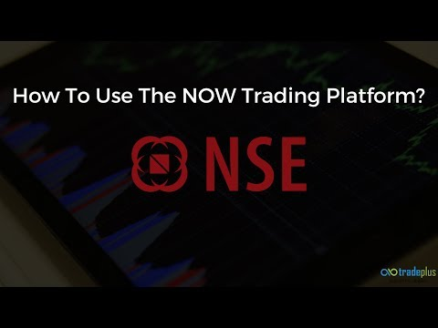 How to use NOW Trading Platform