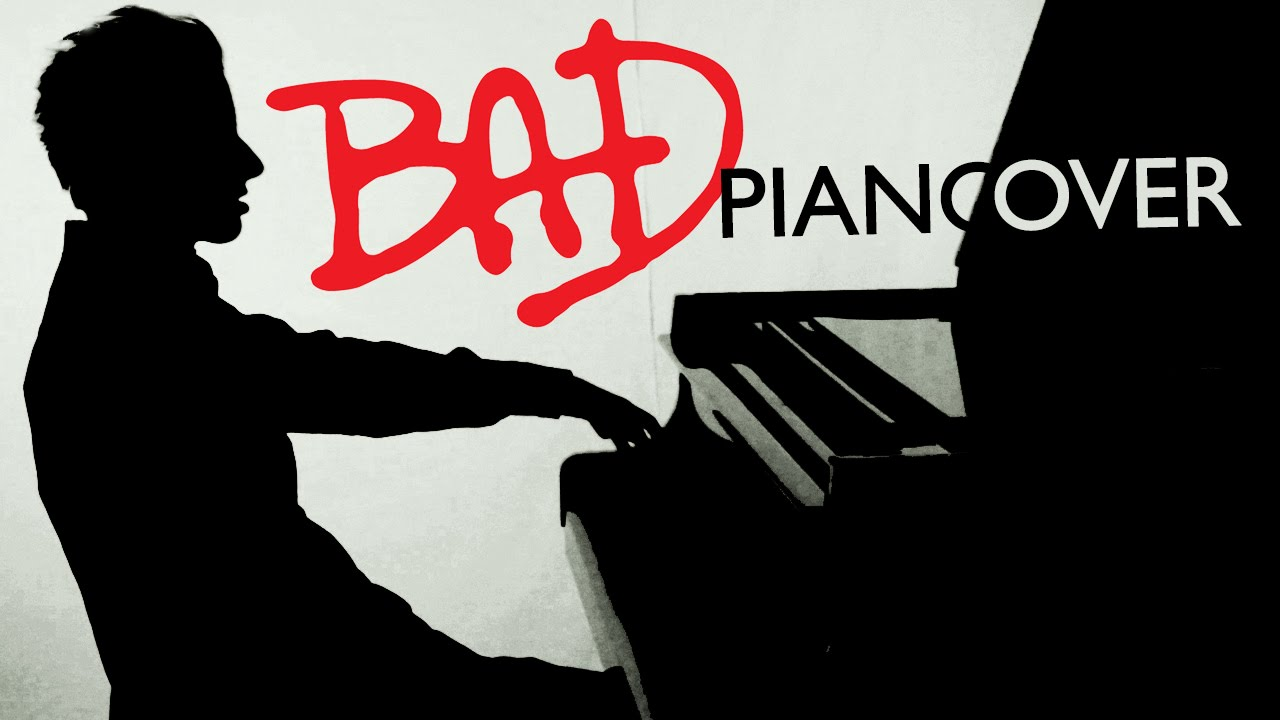 michael jackson bad piano cover peter bence youtube
