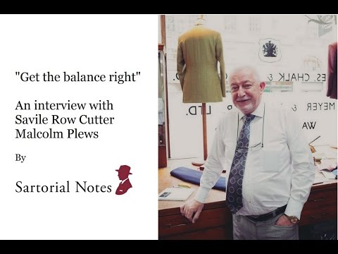 An interview with Savile Row cutter Malcolm Plews
