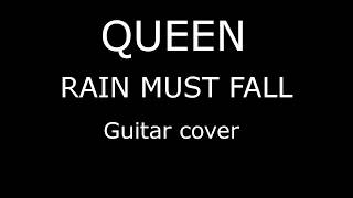 QUEEN rain must fall guitar cover