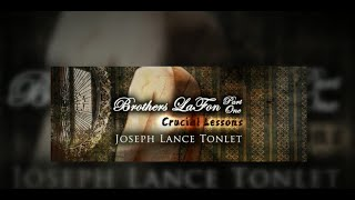 Brothers LaFon, Part One: Crucial Lessons - Trailer