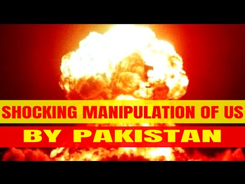 How PAKISTAN Manipulated US on NUCLEAR POWER   Nuclear Power Pakistan   Nuclear Energy US 2018 #FETF