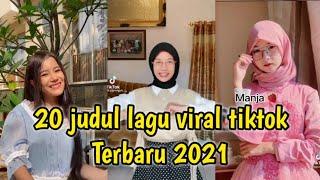 20 Judul Lagu Viral Tik Tok Terbaru 2021 Kumpulan Judul Lagu Tiktok Terbaru 2021