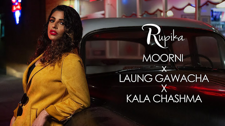 rupika   moorni x laung gawacha x kala chashma female cover  official video