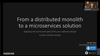 From a distributed monolith to a microservices solution - Jan de Vries