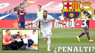 FC BARCELONA 1-3 REAL MADRID *REACCIONANDO CON UN CULÉ*