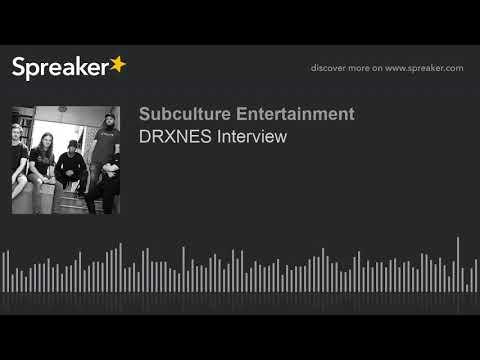 DRXNES Interview