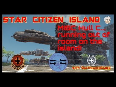 Star Citizen Island - MISC Hull C size comparison
