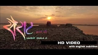 Sairat Zaala Ji w/ English Subtitles | Sairat