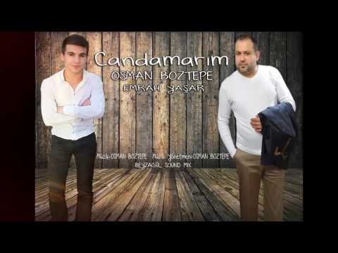 OSMAN BOZTEPE & EMRAH YAŞAR CANDAMARIM (ANKARA OYUN HAVASI) 2017