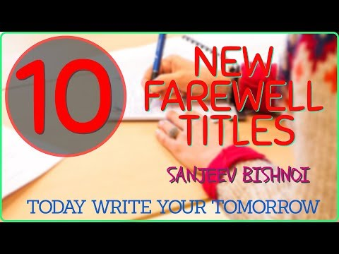 Titles for Senior Student in farewell Party # Goodbye titles for