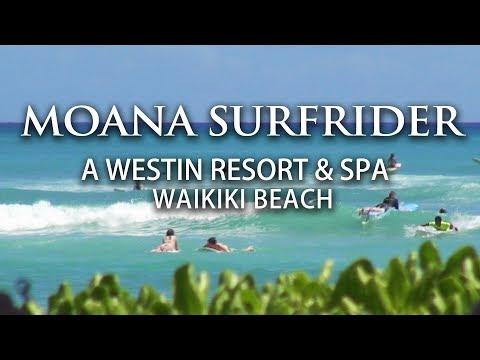 MOANA SURFRIDER, Oahu Hawaii