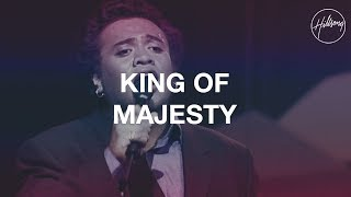 King Of Majesty - Hillsong Worship