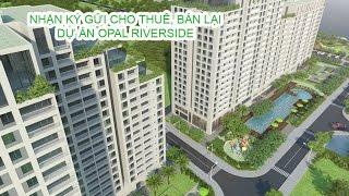 Căn hộ Opal Riverside qua cảm nhận của Tường Vy ( vuacanho.net hotline: 0939 615 999)