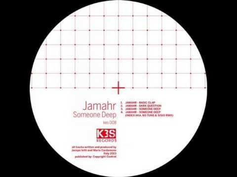 Jamahr - Someone Deep (Original Mix)