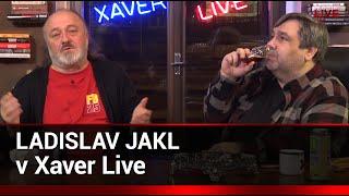 Xaver s hostem: Ladislav Jakl