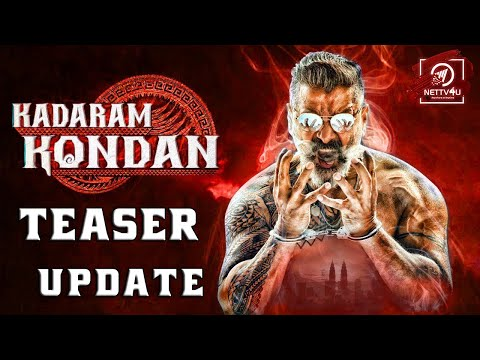 Kadaram Kondan Teaser Update   Vikram   Kamal Hassan   Akshara Haasan   Rajkamal Productions