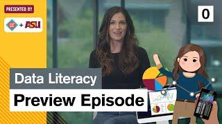 Data Literacy Preview: Study Hall: ASU Crash Course
