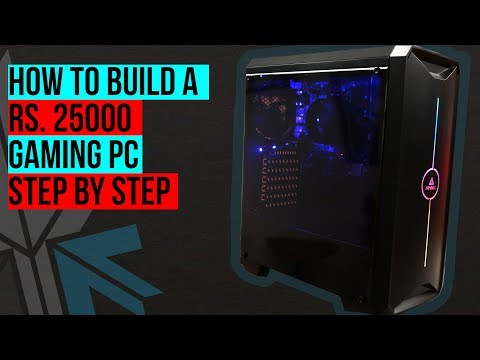Rs. 25000 Budget Gaming PC For PUBG & GTA V : How to Build Step By Step