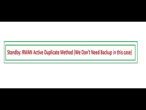 11g Standby : RMAN Active Duplicate method (Without backup)