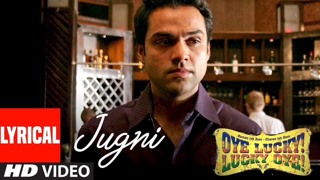 Jugni Lyrical Video | Oye Lucky Lucky Oye | Abhay Deol | Des Raj Lakhani