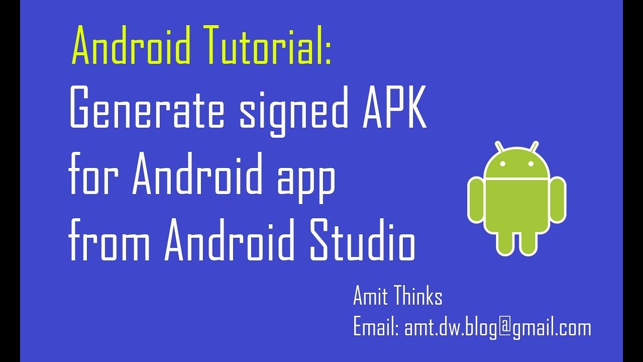 get signed apk from android studio