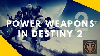 Destiny 2 Power Weapons Breakdown (Sniper, Shotgun, Fusion Rifle, Rocket, Grenade Launcher)