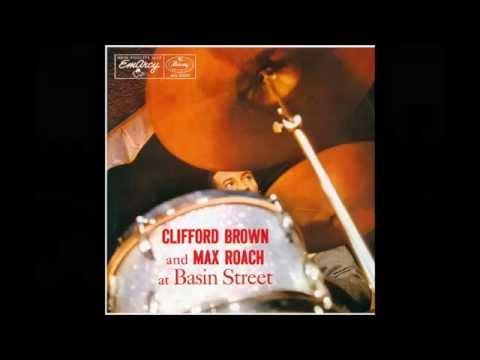 I'll Remember April -Clifford Brown and Max Roach at Basin Street