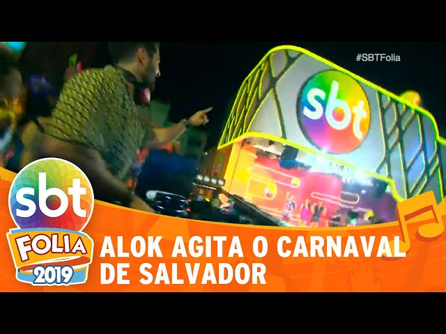 Alok agita o carnaval de Salvador | SBT Folia 2019