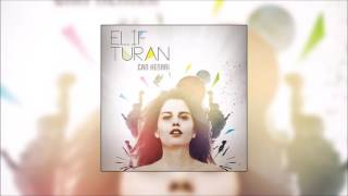 Elif Turan - Aç Kapıyı Gir İçeri