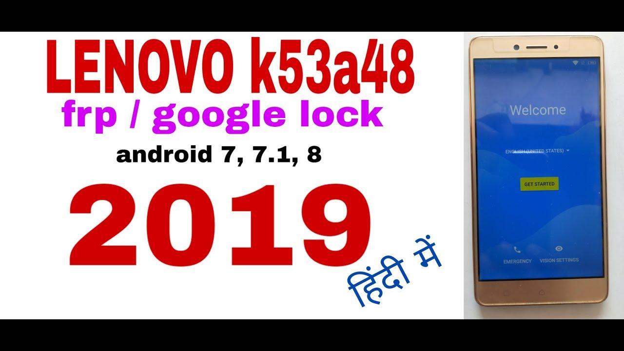 Lenovo k53a48 Frp Lock 2019/lenovo k6 note google lock remove