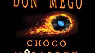 Don Mego (Psychoquake) - Choco M
