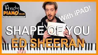 SHAPE OF YOU Tutorial - Piano, iPAD, iPHONE & GARAGEBAND! (Ed Sheeran)