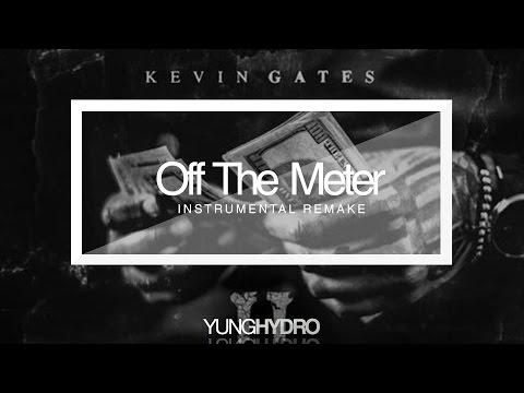 Kevin Gates - Off The Meter (MFH2) Instrumental (ReProd.By@YungHydroBeatz)