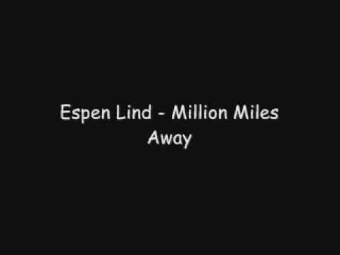 Espen Lind - Million Miles Away