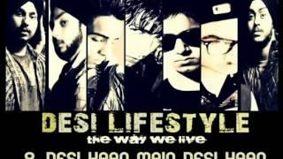 Desi Lifestyle   Desi Haan Main Desi Haan Audio   Delusive