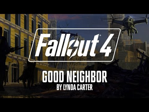 Fallout 4 - Good Neighbor